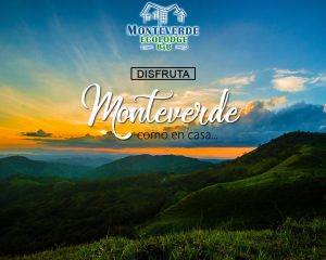 Monteverde – Belleza y Esplendor